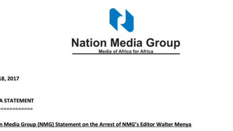 Nation Media Group (NMG) Statement on the Arrest of NMG's Editor Walter Menya